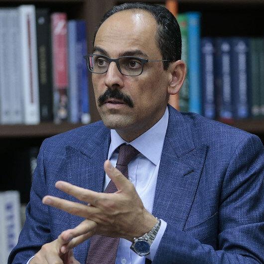 Cumhurbaşkanlığı Sözcüsü Kalın'dan gündeme dair önemli açıklamalar: Türkiye'yi Doğu Akdeniz'e hapsedecek hiçbir girişime onay vermemiz söz konusu değil