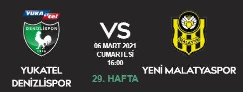 Denizlispor Yeni Malatyaspor maçı bugün saat kaçta, hangi kanalda