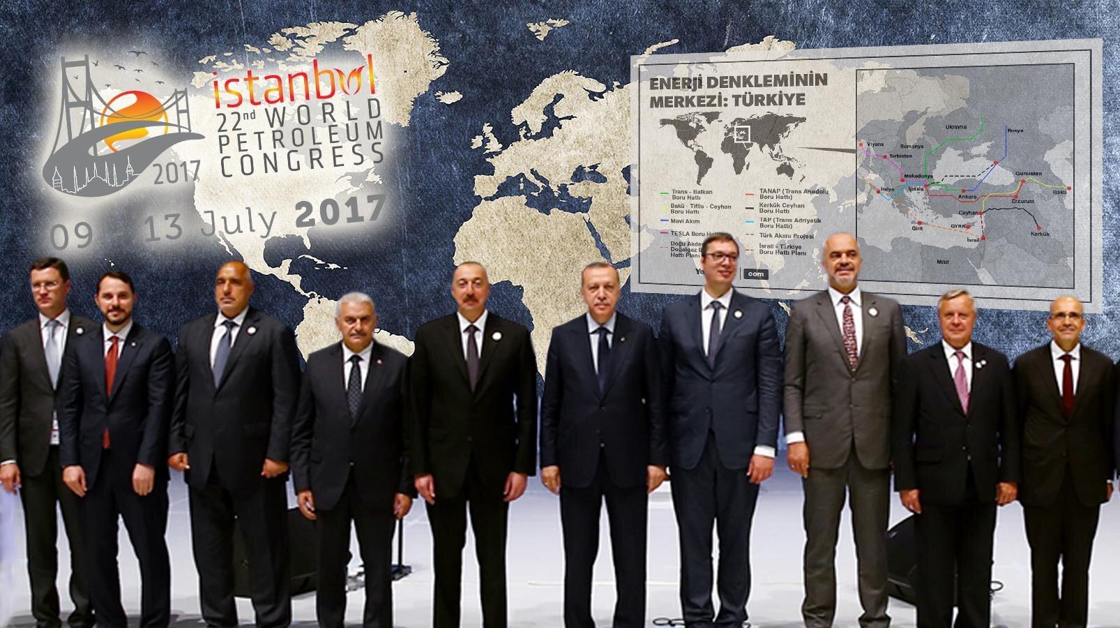 22. Dünya Petrol Kongresi, Cumhurbaşkanlığı himayesinde İstanbul'da gerçekleşti.