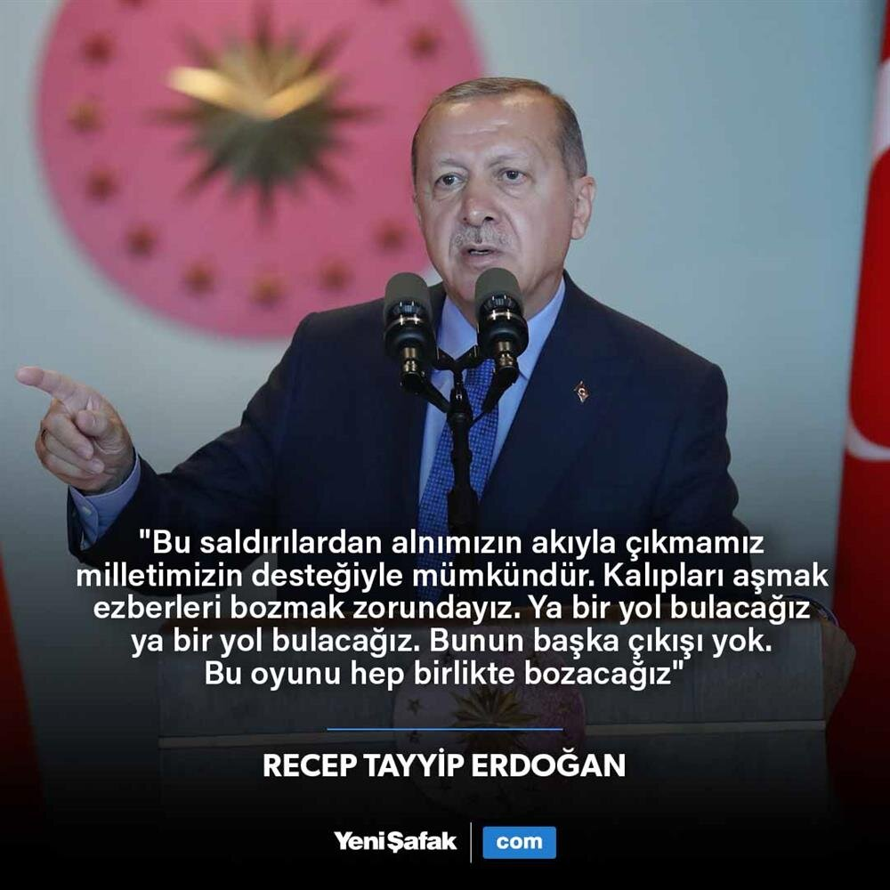 Erdoğan: Ya bir yol bulacağız, ya bir yol bulacağız