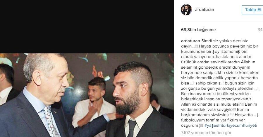 Barcelona'da forma giyen milli futbolcu Arda Turan da, Cumhurbaşkanı Recep TayyipErdoğan'a sevgisini, Instagram hesabından yaptığı paylaşımla vurguladı. Erdoğan'dan övgüyle bahseden Turan,